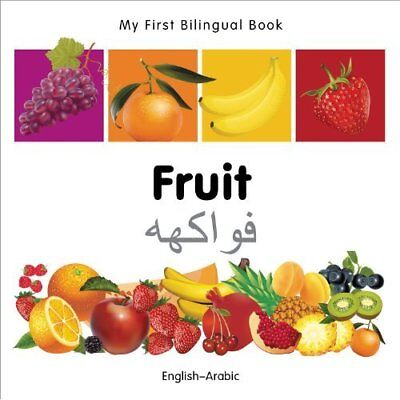 My First Bilingual Book - Fruit - English-Arabic - Board book NEW Milet 2011-12-