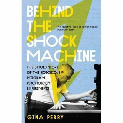 Behind the Shock Machine: The Untold Story of the Notor - Paperback NEW Gina Per