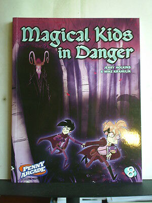Graphic Novel: Magical Kids In Danger   Paperback  Penny Arcade 8