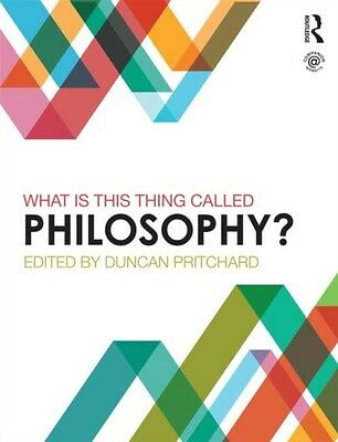 What is this thing called Philosophy? (Paperback), Pritchard, Dun. 9780415839778