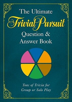 Ultimate TRIVIAL PURSUIT Question and Answer Book, The (Paperback. 9781402770654