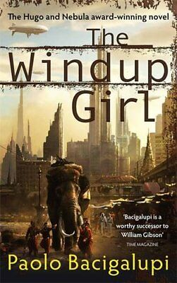 The Windup Girl by Bacigalupi, Paolo