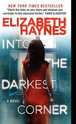 NEW Into the Darkest Corner By Elizabeth Haynes Paperback Free Shipping