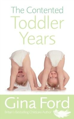 The Contented Toddler Years (Paperback), Ford, Gina, 9780091912666