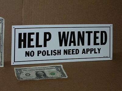 NO POLISH --- Help Wanted --- EMPLOYMENT OFFICE --- Unusual SIGN ---- Poland USA