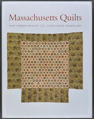 Massachusetts Antique Quilts & Quiltmakers - Wonderful Book