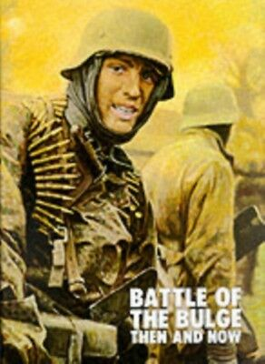 Battle of the Bulge: Then and Now (Hardcover), Pallud, Jean-Paul,...