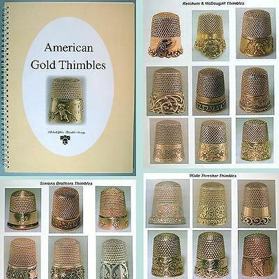 """""""AMERICAN GOLD THIMBLES"""" * Outstanding Reference Book * All in Color"""
