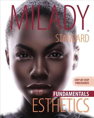 Milady's Standard Esthetics: Fundamentals, Step-by-Step Procedure by Milady (Eng