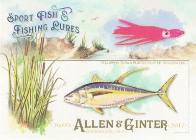 2017 Topps Allen & Ginter Sport Fish & Fishing Lures #SFL-16 Yellowfin Tuna
