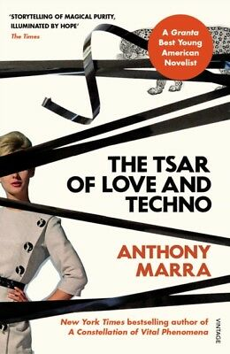 Tsar Of Love & Techno, Marra, Anthony, 9781784707255