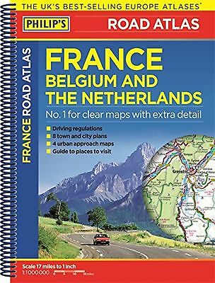 Philip's Road Atlas France Belgium and The Netherlands: Spiral A5 NEW BOOK