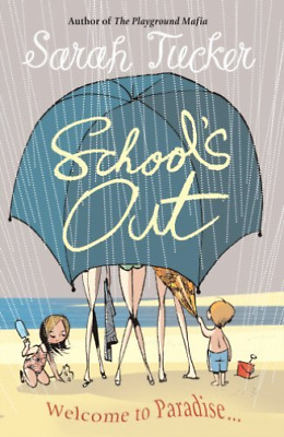 Tucker,Sarah-School`s Out  (Uk Import)  Book New