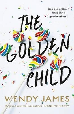 NEW The Golden Child By Wendy James Paperback Free Shipping