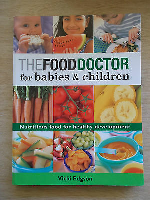 The Food Doctor for Babies & Children~Vicki Edgson~Nutritious Food for Health