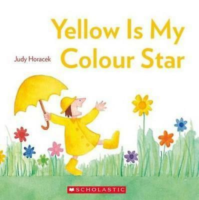 NEW Yellow is My Colour Star By Judy Horacek Paperback Free Shipping