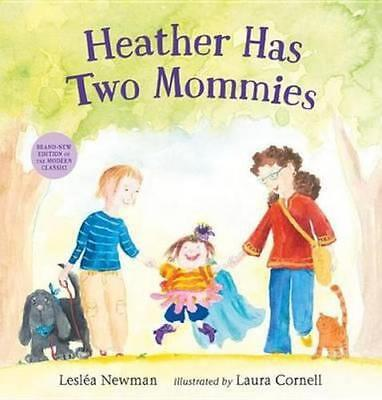 NEW Heather Has Two Mommies By Leslaa Newman Hardcover Free Shipping