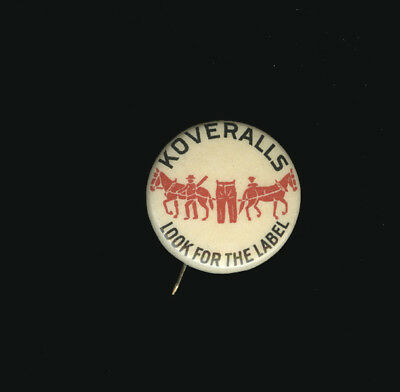 """c1912 Celluloid Pinback Levi Straus Koveralls, Look for the Label Pinback, 7/8"""""""