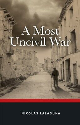 Most Uncivil War, Lalaguna, Nicolas, 9781785893568