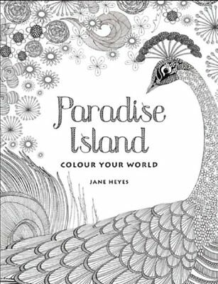 Colour Your World - Paradise Island Adult Coloring Book