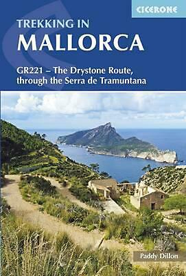 Trekking in Mallorca: GR221 - The Drystone Route by Paddy Dillon Paperback Book