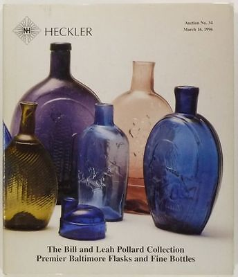 Antique American Flasks & Bottles - Pollard Collection - 1996 Auction Catalog