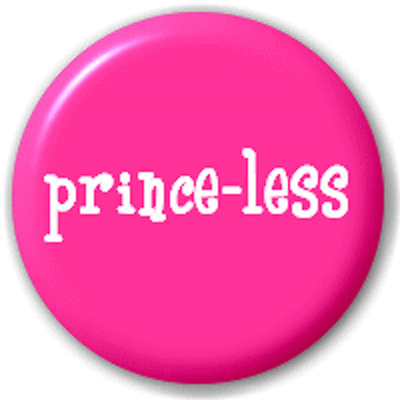 Prince-Less – 25 Mm Pin Button Badge