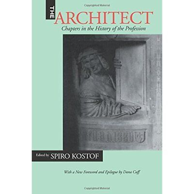 The Architect: Chapters in the History of the Professio - Paperback NEW Spiro Ko
