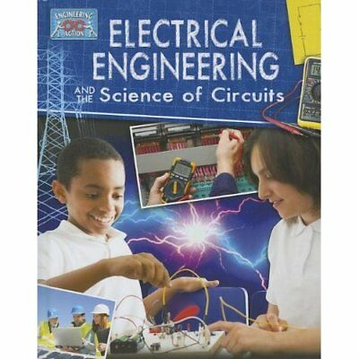 Electricial Engineering and the Science of Circuits - Library Binding NEW Bow, J