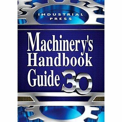 Machinery's Handbook Guide - Paperback NEW Jones Oberg (Au 29/04/2016