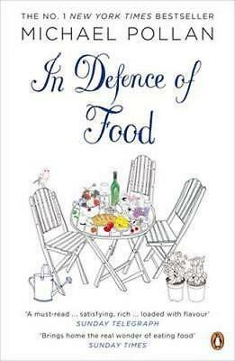 NEW In Defence Of Food By Michael Pollan Paperback Free Shipping