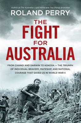 NEW The Fight for Australia By Roland Perry Paperback Free Shipping