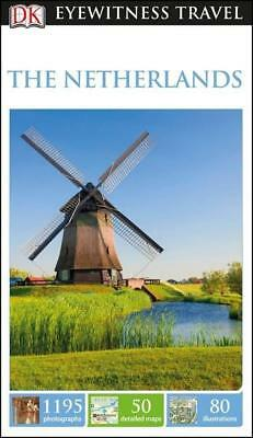 NEW The Netherlands By DK Eyewitness Travel Guide Paperback Free Shipping