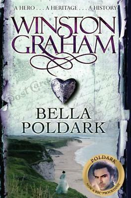 Bella Poldark: A Novel of Cornwall 1818-1820, Graham, Winston, New