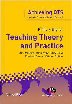 Primary English: Teaching Theory and Practice (Achieving QTS), Good Condition Bo