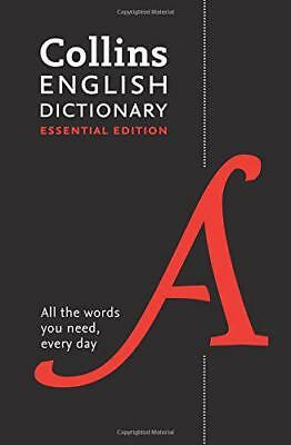 Collins English Dictionary Essential edition: 200,000 words and phrases for ever