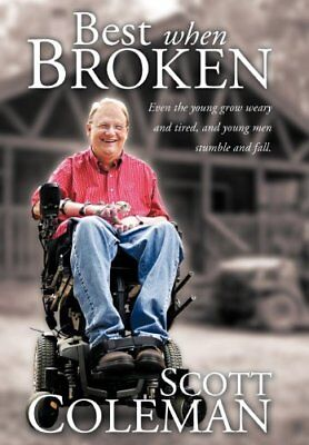 Best When Broken: Even the Young Grow Weary and Tired, and Young Men Stumble an