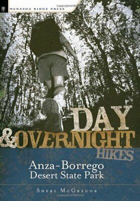 Day & Overnight Hikes in Anza-Borrego Desert State Park,PB,Sheri McGregor - NEW