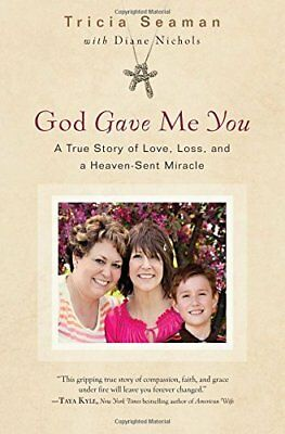God Gave Me You,HC,Tricia Seaman - NEW
