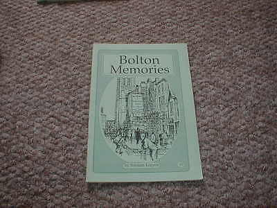 Bolton Memories by Norman Kenyon