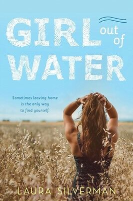 Girl Out Of Water, Silverman, Laura, 9781492646860