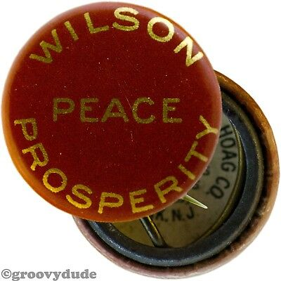 Original President Woodrow Wilson Peace Prosperity Campaign Pin Pinback Button