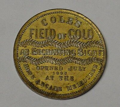 1893 Coles Token, Field of Gold, 31mm, charming.