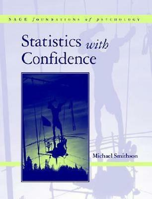 NEW Statistics with Confidence By Michael Smithson Paperback Free Shipping