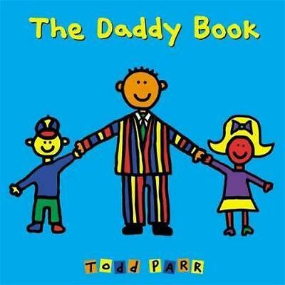 NEW The Daddy Book By Todd Parr Board Book Free Shipping