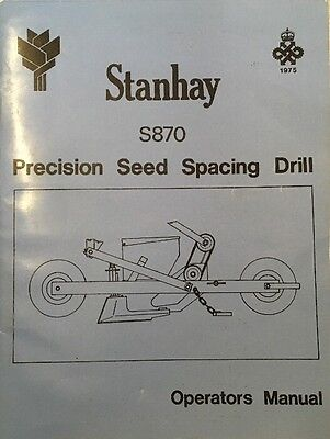 Stanhay precision seed spacing drill s870 MANUAL