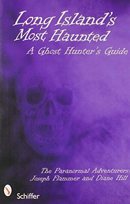 Long Island's Most Haunted: A Ghost Hunter's Guide,PB,Joseph Flammer, Diane Hil