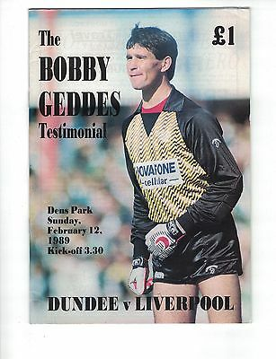 DUNDEE v LIVERPOOL 12th February 1989 Geddes testimonial