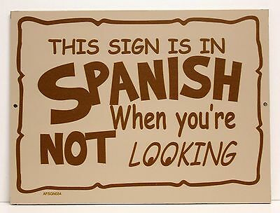 """""""SIGN IS IN SPANISH WHEN NOT LOOKING """" 12"""" X 9"""" Wood Sign - Bar Restaurant - NEW"""