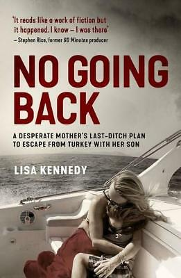 NEW No Going Back By Lisa Kennedy Paperback Free Shipping